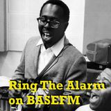 Ring The Alarm with Peter Mac, on Base FM, November 5, 2016