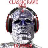 CLASSIC RAVE MIX 4 [4 DEX] DJ DIMIK.