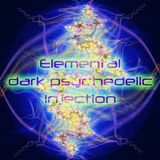 Elemental Dark Psychedelic Injection