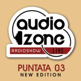 "AUDIO ZONE LIVE - puntata ""03 new edition"" - Ospite RAF MARCHESINI"