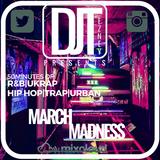 @DJTEZNEY|MARCH MADNESS|MIGOS|FUTURE|LIL UZI|DRAKE|YXNG BANE|J HUS|WIZ KID & MORE