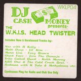 Cash Money - The WKIS Head Twister (part one)