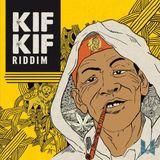 KIF KIF RIDDIM MIX