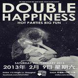DOUBLE HAPPINESS, Saturday 9th February, 2013 @ DADA Bar, Shanghai