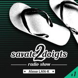 Savate 2 doigts radio show #1