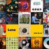 Luna 2016-02-22: Born between 22 & 28 February (W16.08)