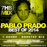Pablo Prado - Best Trance & Vocal played on 2014