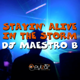 Maestro B - Stayin Alive in the Storm