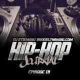 Hip Hop Journal Episode 19 w/ DJ Stikmand