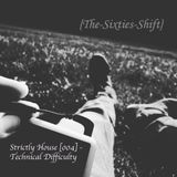 Strictly House [004] - Technical Difficulty
