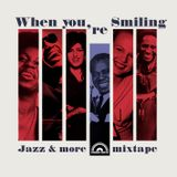 WHEN YOU'RE SMILING - jazz & more