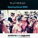 ENTREdosAGUAS BEACH CLUB OPENING SEASON 2016