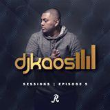 DJ Kaos - Sessions [Episode 5]