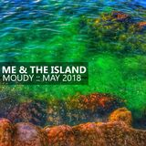 You, Me & The Island :: MOUDY :: May 2018