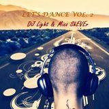 Dj Light vs Miss ShEvEr - Let's Dance vol 2