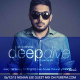 Guest Mix on Pure FM Deepdive Episode 041 with Nishan Lee