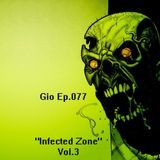 Gio Ep.077 ¨Infected Zone # 3¨