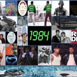 The Hyperfunk Alienation - Episode 47 - Hip Hop 1984