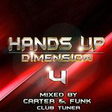 Hands Up Dimension 4 - Mixed by Carter & Funk / Club Tuner