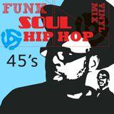 Funk Soul Hip Hop 45's Mix