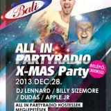 All In PartyRadio X-Mas Party - Bali Club, Zenta - 2013.12.28. - Dj Lennard