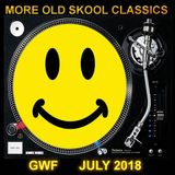 More Old Skool Classics from GWF July 2018