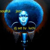dj set  by  luchi soulful jazz