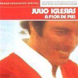 Julio Iglesias - A Flor de Piel 1974