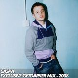 Caspa – Exclusive GetDarker Mix – November 2008