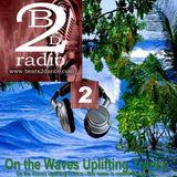 # UPLIFTING TRANCE - Dj Vero R - Beats2dance Radio - On the Waves Uplifting Trance 2