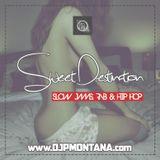 Hip Hop Mix - Sweet Destination - May