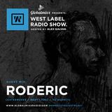GLOBALMIXX RADIO NYC PRESENTS: RODERIC @ WEST LABEL RADIO SHOW 001