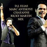 DJ Elias - Marc Anthony, Chayanne & Ricky Martin Mix