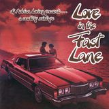 LOVE IN THE FAST LANE: A ROADTRIP MIXTAPE