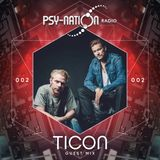 Ticon - Psy-Nation Radio 002 exclusive mix