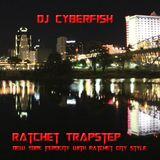 Ratchet City Trapstep