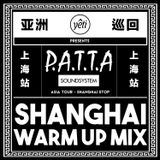 Patta SoundSystem x Yeti Out Shanghai Warm Up Mix