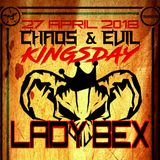 Lady Bex - Chaos & Evil - Kingsday 2018