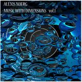 Music With Dimensions Vol. 1
