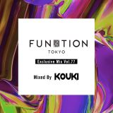 FUNKTION TOKYO Exclusive Mix Vol.77 Mixed By DJ KOUKI