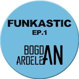 Funkastic Ep.1