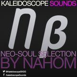Kaleidoscope Sounds Mix Series | NEO-SOUL SELECTION | NAHOM