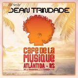 Café de La Musique Atlântida @ DJ Jean Trindade