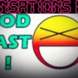 Vodcast! - Sensations 3.0
