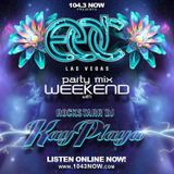 2016 EDC Mix From Las Vegas' 104.3 Now FM