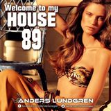 Welcome To My House 89