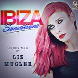 Ibiza Sensations 120 Guest mix by Liz Mugler