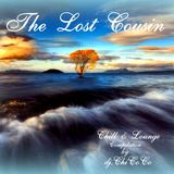 """""""""""THE LOST COUSIN"""""""" chill & lounge compilation"""