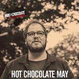 Hot Chocolate // May 2018