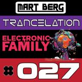 Mart Berg - Trancelation 27 [Electronic Family 2017 special]